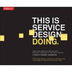 This Is Service Design Doing Paperback
