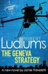 Robert Ludlum&#39 S The Geneva Strategy Paperback
