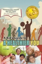 A Kid's Guide To A Healthier You