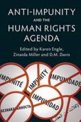 Anti-impunity And The Human Rights Agenda