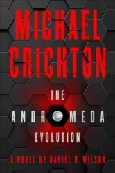 The Andromeda Evolution - Michael Crichton Hardcover
