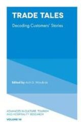 Trade Tales - Decoding Customers& 39 Stories Hardcover