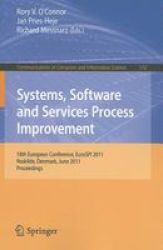 Systems Software And Services Process Improvement - 18TH European Conference Eurospi 2011 Roskilde Denmark June 27-29 2011 Proce