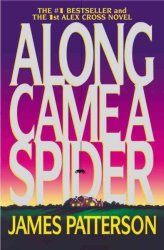 Along Came A Spider - James Patterson Paperback