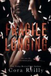 Fragile Longing Paperback
