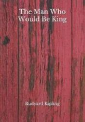 The Man Who Would Be King Paperback