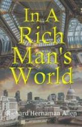 In A Rich Man& 39 S World Paperback