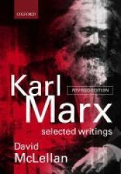 Karl Marx: Selected Writings Paperback 2ND Revised Edition