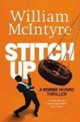 Stitch Up Paperback 2ND New Edition