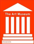 The Art Museum Revised Edition Hardcover Revised Edition