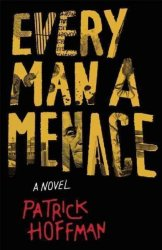 Every Man A Menace Hardcover