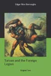 Tarzan And The Foreign Legion - Original Text Paperback