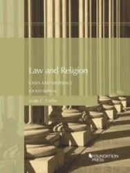 Law And Religion Cases And Materials Paperback 4TH Revised Edition