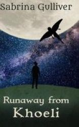 Runaway From Khoeli Paperback
