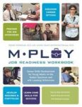 Mploy - A Job Readiness Workbook - Career Skills Development For Young Adults On The Autism Spectrum And With Learning Difficult