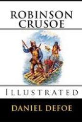 Robinson Crusoe Illustrated Paperback