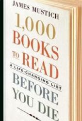 1 000 Books To Read Before You Die Hardcover