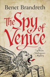 The Spy Of Venice - A William Shakespeare Mystery Hardcover