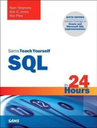 Sql In 24 Hours Sams Teach Yourself Paperback 6th Revised Edition