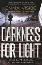 Darkness For Light Paperback