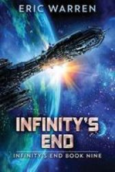 Infinity& 39 S End Paperback