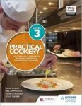 Practical Cookery For The Level 3 Advanced Technical Diploma In Professional Cookery Paperback