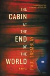 The Cabin At The End Of The World Hardcover