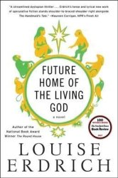 Future Home Of The Living God Paperback
