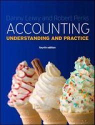 Accounting: Understanding And Practice - Understanding And Practice Paperback 4TH Edition