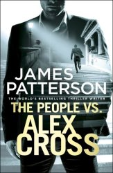 People Vs. Alex Cross - James Patterson Paperback