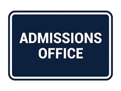 Signs Bylita Classic Admissions Office Sign With Adhesive Tape Mounts On Any Surface Weather Resistant Indoor outdoor Use Navy Blue white - Large