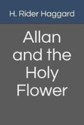 Allan And The Holy Flower Paperback