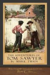 The Adventures Of Tom Sawyer - 100TH Anniversary Collection Paperback