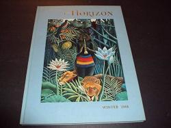 Horizon Magazine Of The Arts First Print Winter 1968 Hc