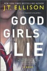 Good Girls Lie Hardcover Original Ed.