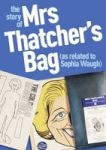 The Story Of Mrs Thatcher& 39 S Bag As Related To Sophia Waugh Hardcover