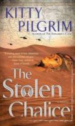 The Stolen Chalice - A Novel Paperback