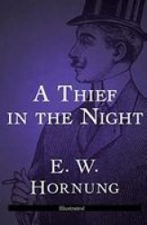 A Thief In The Night Illustrated Paperback