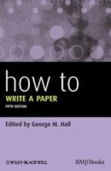 How To Write A Paper 5E Paperback 5TH Revised Edition