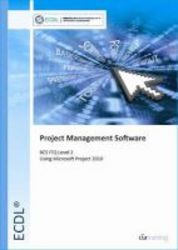 Ecdl Project Planning Using Microsoft Project 2010 Bcs Itq Level 2 Spiral Bound