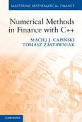 Numerical Methods In Finance With C++ - Maciej J. Capinski Paperback