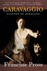 Caravaggio - Painter Of Miracles paperback