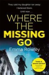 Where The Missing Go Paperback