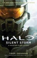 Halo: Silent Storm - A Master Chief Story Paperback