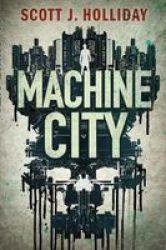 Machine City - A Thriller Paperback