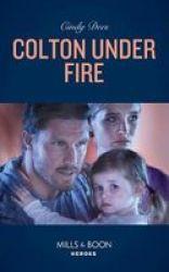 Colton Under Fire Paperback