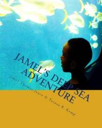 Jamel's Deep Sea Adventure