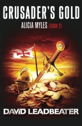 Crusader's Gold Alicia Myles 2 Volume 2