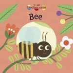 Tales From Nature: Bee Board Book