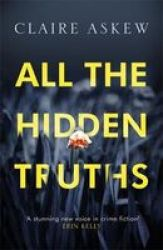 All The Hidden Truths Paperback